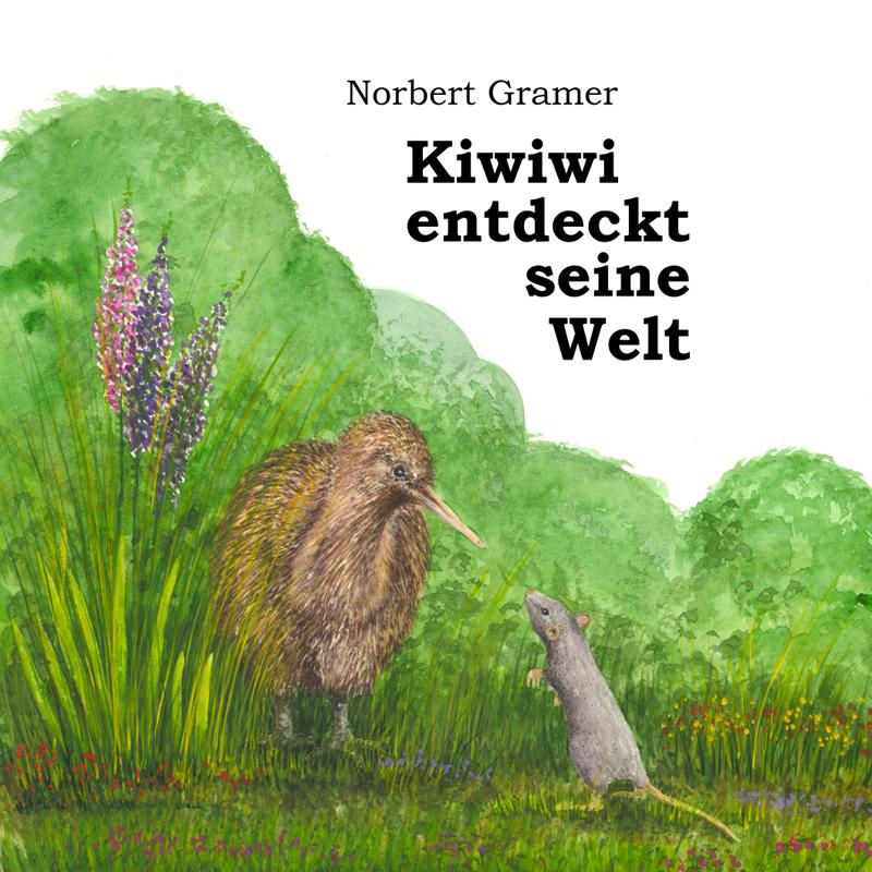 Kiwiwi entdeckt seine Welt – Bilderbuch